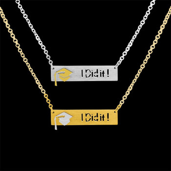 Graduation Gift Bar Pendant Necklaces Stainless Steel Chain Colar Maculino Graduate Dr Hat Charm I Did It Necklaces Jewelry