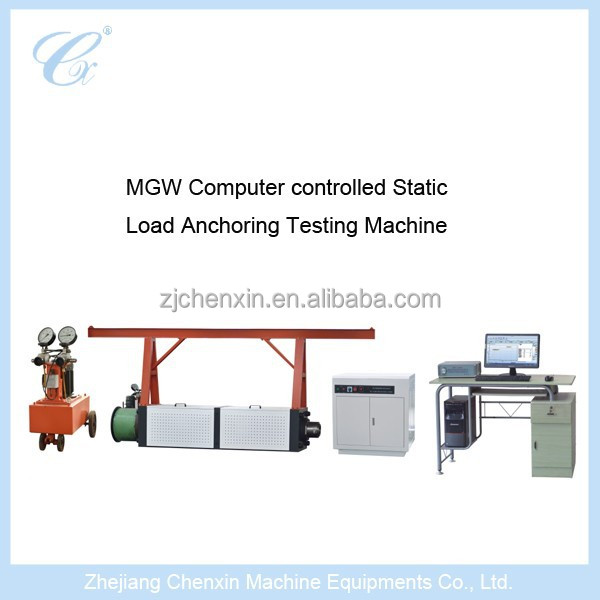 MGW Computer Controlled Static Load Anchoring Testing Machine