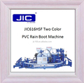JIC616H two color rain boot injection making machine