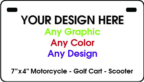 "Design Your Own Custom Personalized 7"" x 4"" Motorcycle / Golf Cart / Scooter Aluminum License Plate Tag"