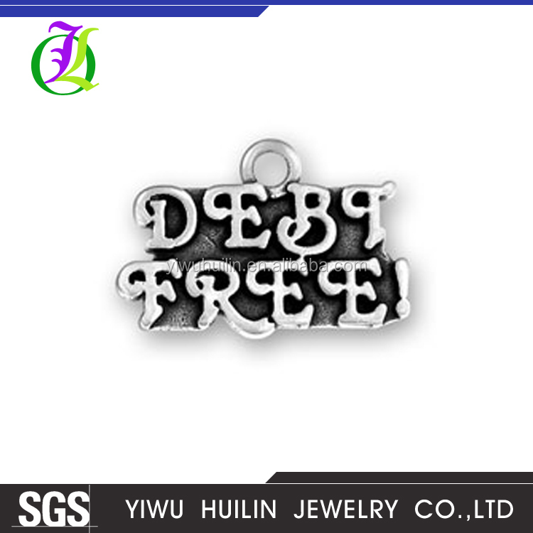 CN184822 Yiwu Huilin Jewelry Custom Metal words DEBT FREE Logo tag Personality Letter Charm