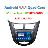 2015 Newest S160 Android 4.4.4 Car DVD player for Hyundai Verna Solyaris with radio Wifi GPS navi Quad Core 1024*600 Screen