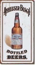 Liquor Tin Signs - Anheuser Busch-Bottled Beers
