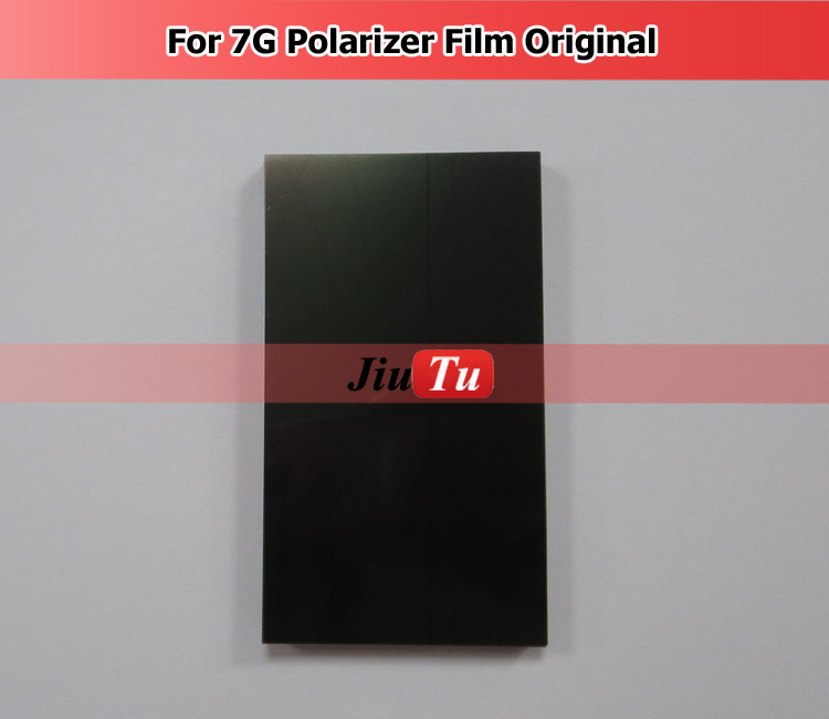 For 7G 7 Original LCD Polarizer Film , Polarization Polarized Light Film For Lcd Refurbish