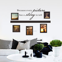 2015 Every picture have a story Photo Frame Loving Decal Vinyl Wall Stickers PVC Decoration DIY Home Decor Living room