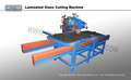 Small Glass Cutting Machine For Laminated Glass