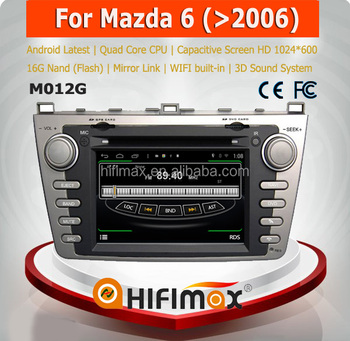 Hifimax S160 series car dvd player for Mazda 6 with 4 Core CPU 16G Hard disk HD1024*600 capacitive screen android 4.4.4