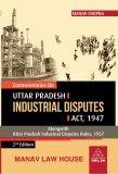 Commentaries on U.P. Industrial Disputes Act, 1947 alongwith Rules1957