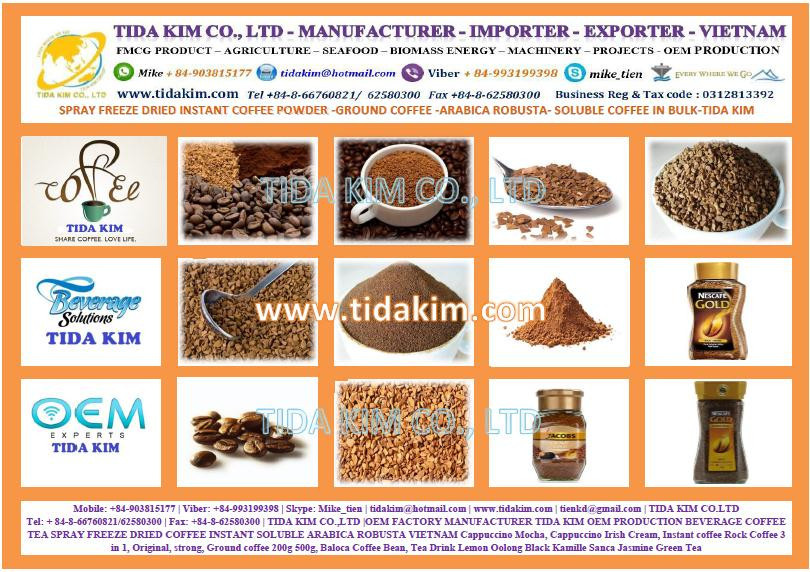 100% ARABICA SPRAY FREEZE DRIED INSTANT COFFEE - TIDA KIM VIETNAM INSTANT COFFEE - 100% ROBUSTA INSTANT COFFEE - OEM PRODUCTION