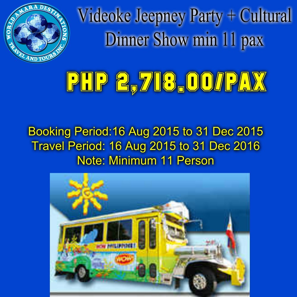 Videoke Jeepney Party + Cultural Dinner Show min 11 pax
