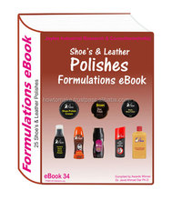 Polishes for Shoes, Leather, Floor Manufacturing Formulations eBook 25 formulation in eBook34