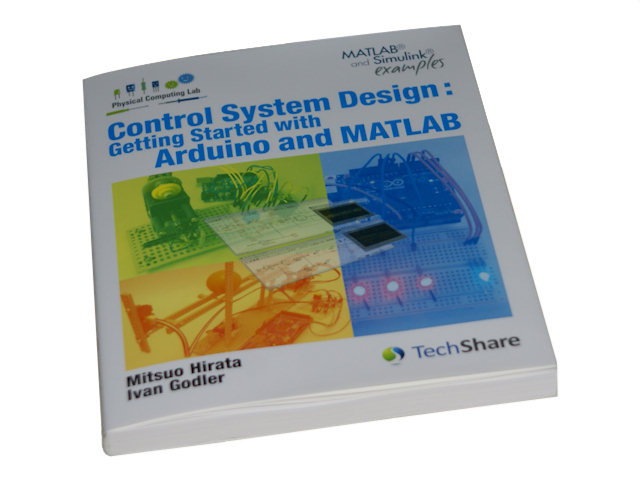 Control System Design: Getting Started with Arduino and MATLAB (book only)*