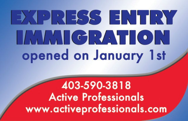 Express Entry Immigration Opened - Call Today 403-590-3818