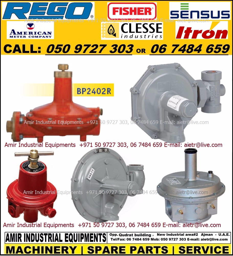 Gas Pressure Regulator Novacomet Clesse Rego Fisher Itron Sensus American Meter Dealer Supplier in Dubai Sharjah Ajman Rak UAE