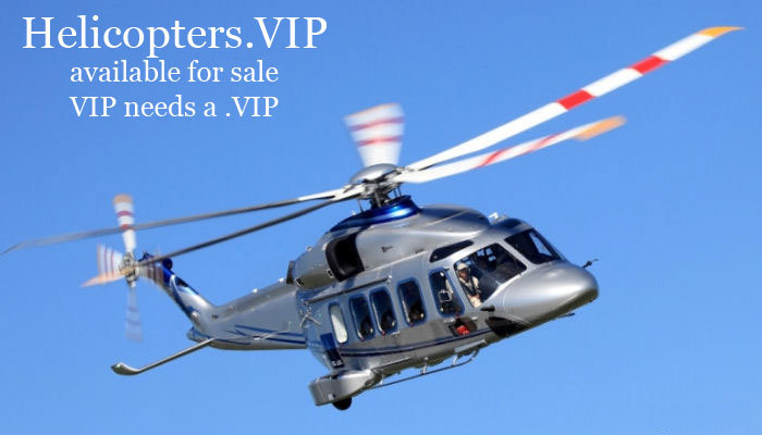 Exclusive brandable premium domain and business name HELICOPTERS .VIP