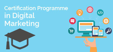 Professional Certificate Course in Digital Marketing