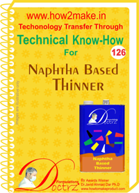 Technical know How report for making Naphtha Based Thinner