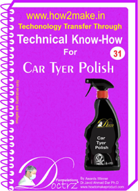 Technical know How report for making Car Tyre Polish
