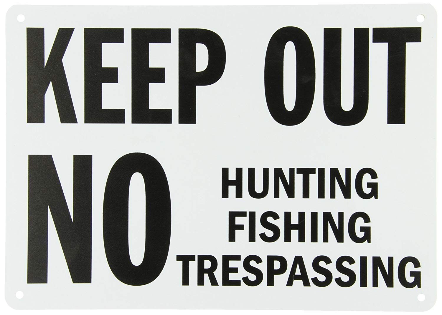 "SmartSign Plastic Sign, Legend ""Keep Out No Hunting Fishing Trespassing"", 10"" high x 14"" wide, Black on White"