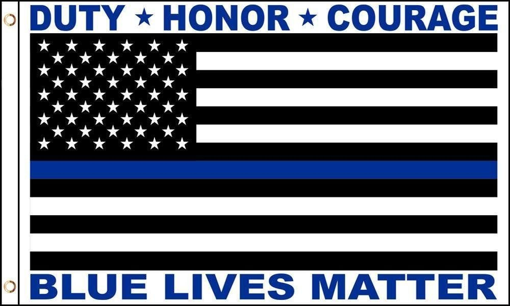 """""""Blue Lives Matter"""" Thin Blue Line Police Memorial HONOR DUTY COURAGE 3 X 5 Flag 3'x5' Fade Resistant Premium Quality Grommets Outdoor Poly Nylon"""