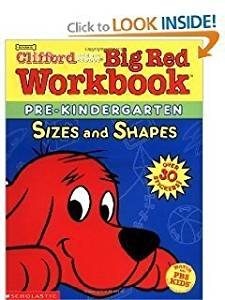 Clifford Big Red Workbook - Pre-Kindergarten - Sizes and Shapes