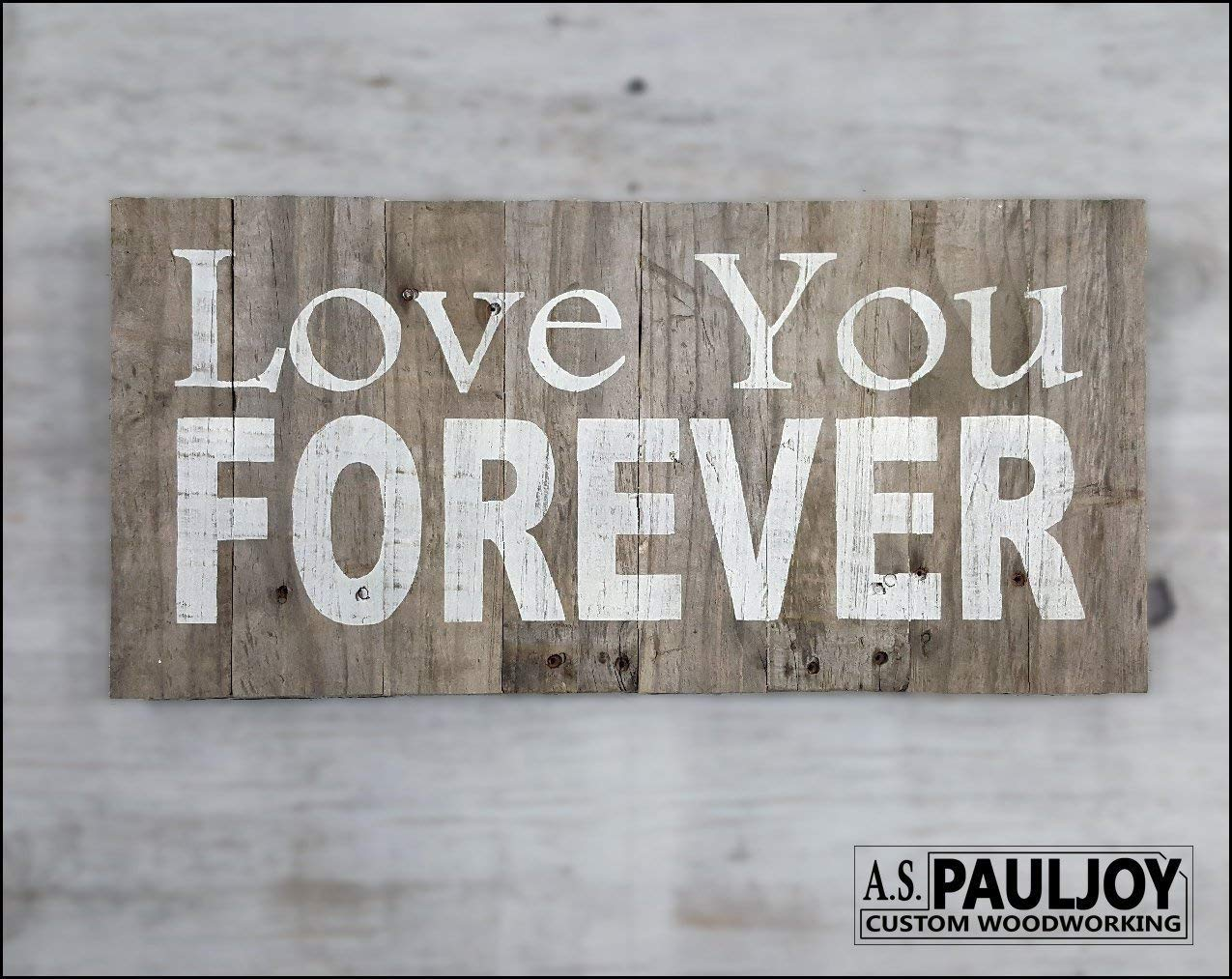 LOVE YOU FOREVER Hand Painted Sign Recycled Rustic Naturally Distressed Weathered Pallet Wood. Grey Patina. Valentines Day, Wedding Gift, Wedding Shower, Engagement Gift. Romantic Pallet Wall Art