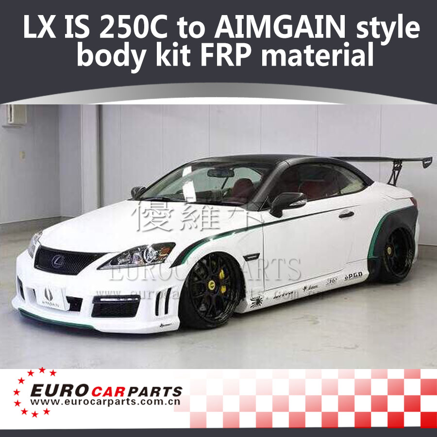 Lx Is 250c Coupe To Aimgain Style Body Kit Frp Front Bumper Leds Rear Bumper Side Skirts Fender Ducts Over Fenders Trunk Spoiler Buy Is 250c Body Kit