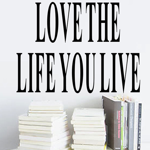 Simple wallpaper poster Letter Love the Life You Live Removable Wall Sticker Decal Home Room Art Decor DIY New