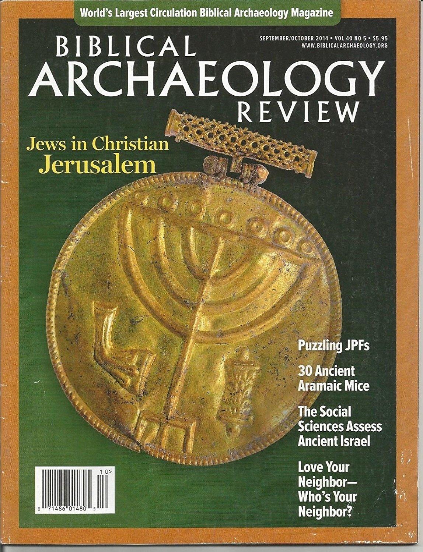 BIBLICAL ARCHAEOLOGY REVIEW. MAGAZINE, SEPTEMBER/OCTOBER 2014, VOL.40, NO.5