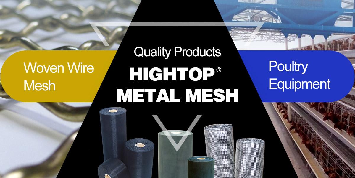 Hebei Hightop Metal Mesh Co., Ltd. - Wire Mesh Products