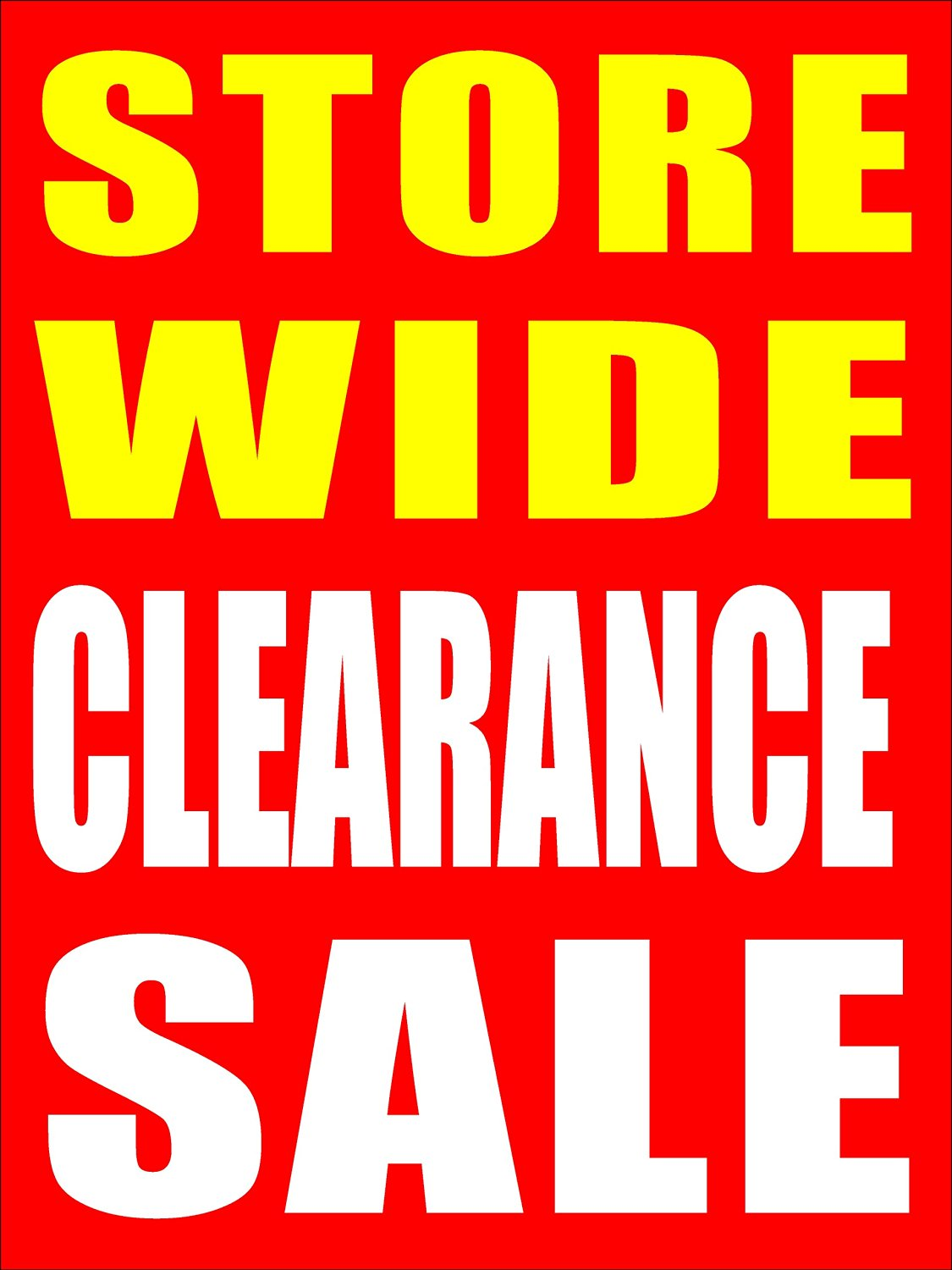 Get Quotations Store Wide Clearance Sale Business Retail Signs 18x24 Full Color