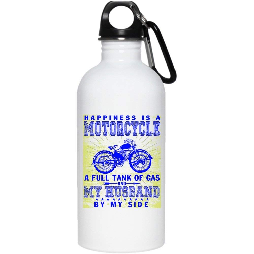 Happiness Is A Motorcycle A Full Tank Of Gas 20 oz Stainless Steel Bottle,My Husband By My Side Outdoor Sports Water Bottle (Stainless Steel Water Bottle - White)