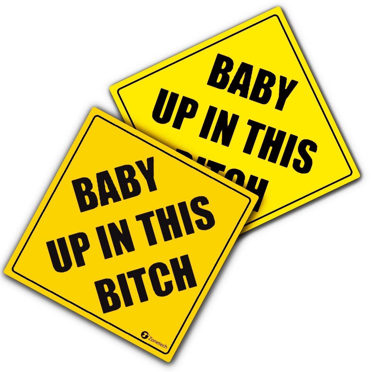 "Zone Tech ""Baby Up In This Bitch"" Vehicle Safety Sticker - 2-Pack Premium Quality Convenient Reflective ""Baby Up On This Bitch"" Vehicle Safety Funny Sign Sticker"