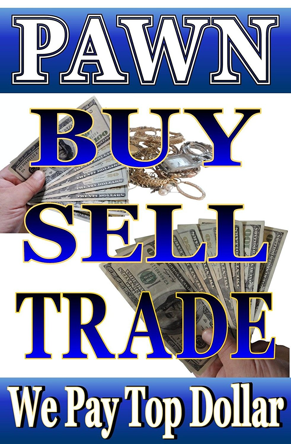 "Advertising Poster Sign 24""X36"" PAWN SHOP, Buy Sell Trade Consignment, jeweler"