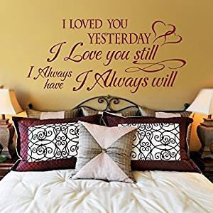 Wall Decal Decor Family Love Decal-I Loved You Yesterday I Love You Still Always-Home Decor Nursery Art Sticker(Black, Large)