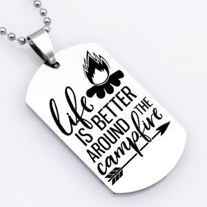 Outdoor sports Stainless Steel Necklace Life Is Better Around The Campfire Charm Necklaces YP6116