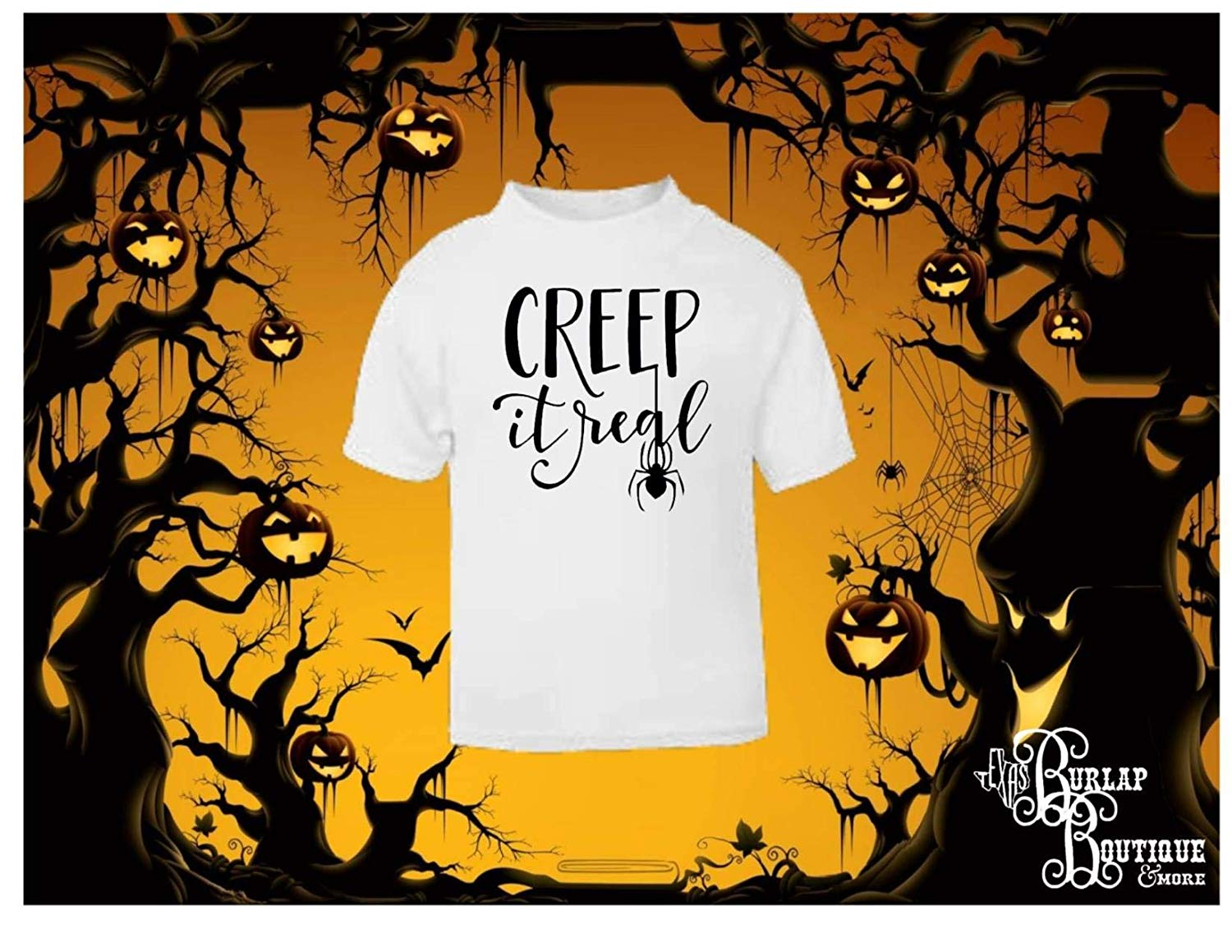 Halloween Themed Handmade Tee, Creep it Real, T - Shirt, Tshirt, Ladies, Mens, Toddlers and Youth Sizes S - 4XL Several colors