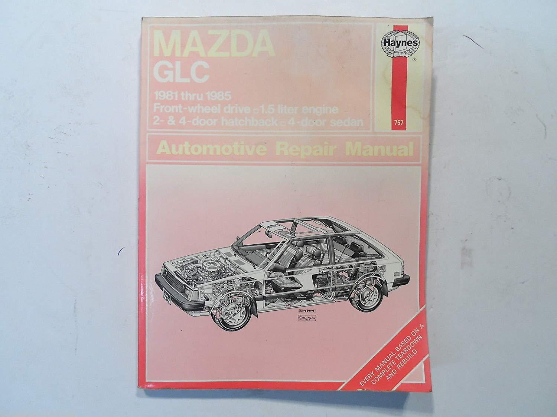 Get Quotations · Mazda GLC 1981-1985 Haynes Brand Auto Repair Manual 757