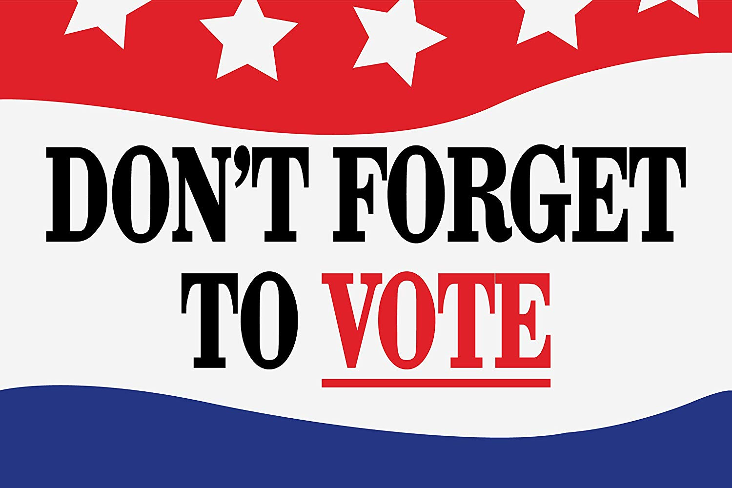 """BannerBuzz Custom Don't Forget to Vote Yard Sign with Metal Stakes, Non-Reflective UV Print Corrugated Plastic Sheets for Indoor & Outdoor Garden Signs (12"""" (H) X 12"""" (W))"""