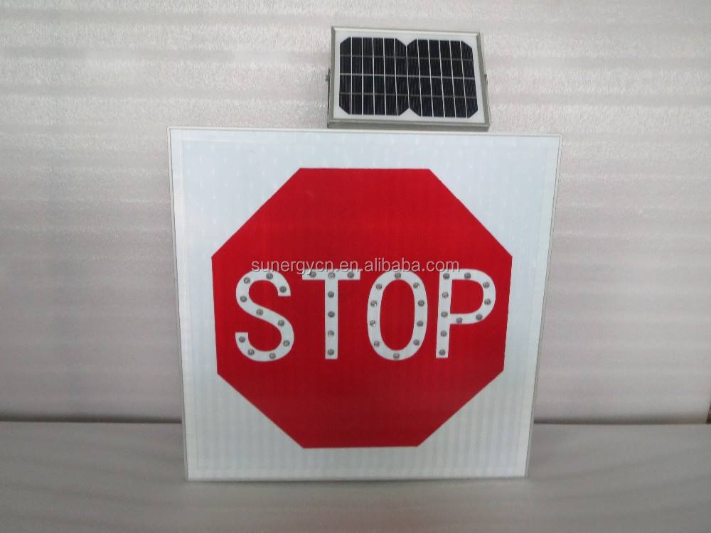 "Customized alluminum ""stop"" warning signal signs solar powered"