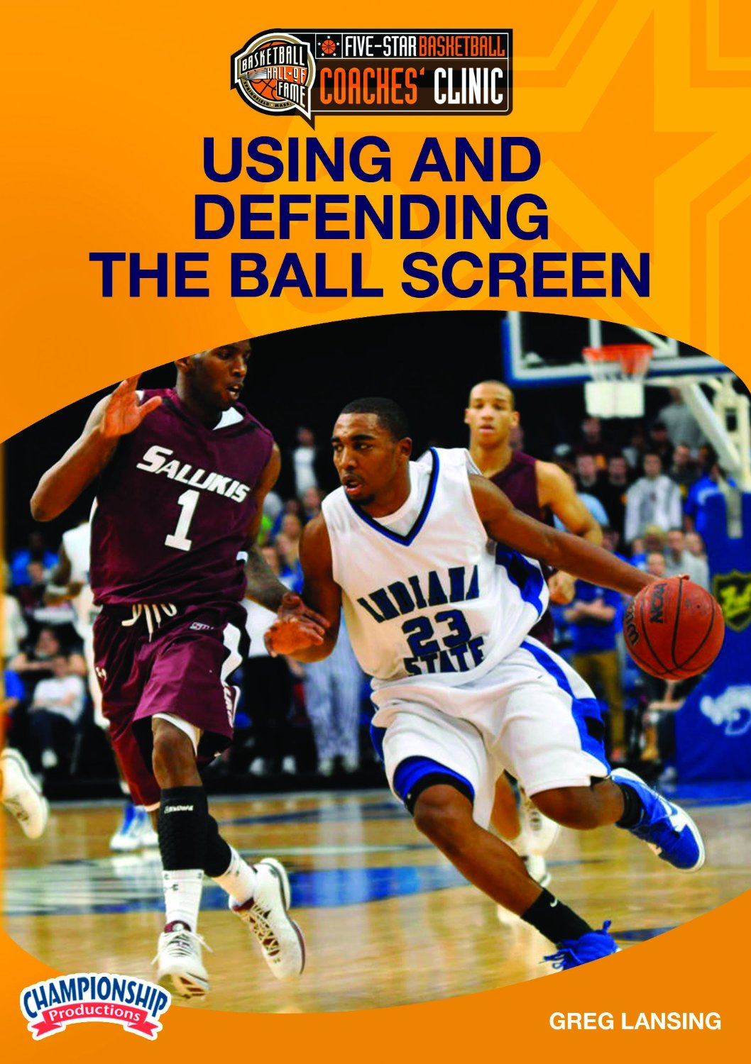 Championship Productions Greg Lansing: Using and Defending the Ball Screen DVD