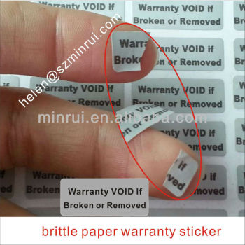 Brittle paper warranty stickerstamper proof sticker if removed will broken into tiny pieces