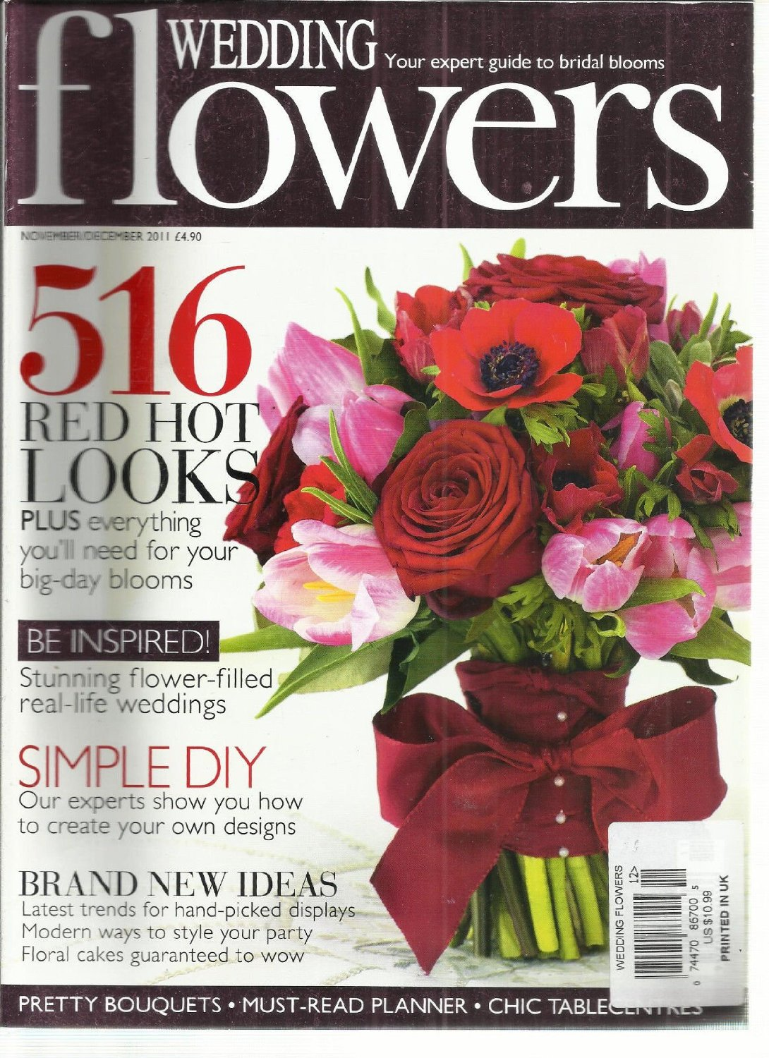 WEDDING FLOWERS, NOVEMBER / DECEMBER, 2011 ( YOUR EXPERT GUIDE TO BRIDAL BLOOMS