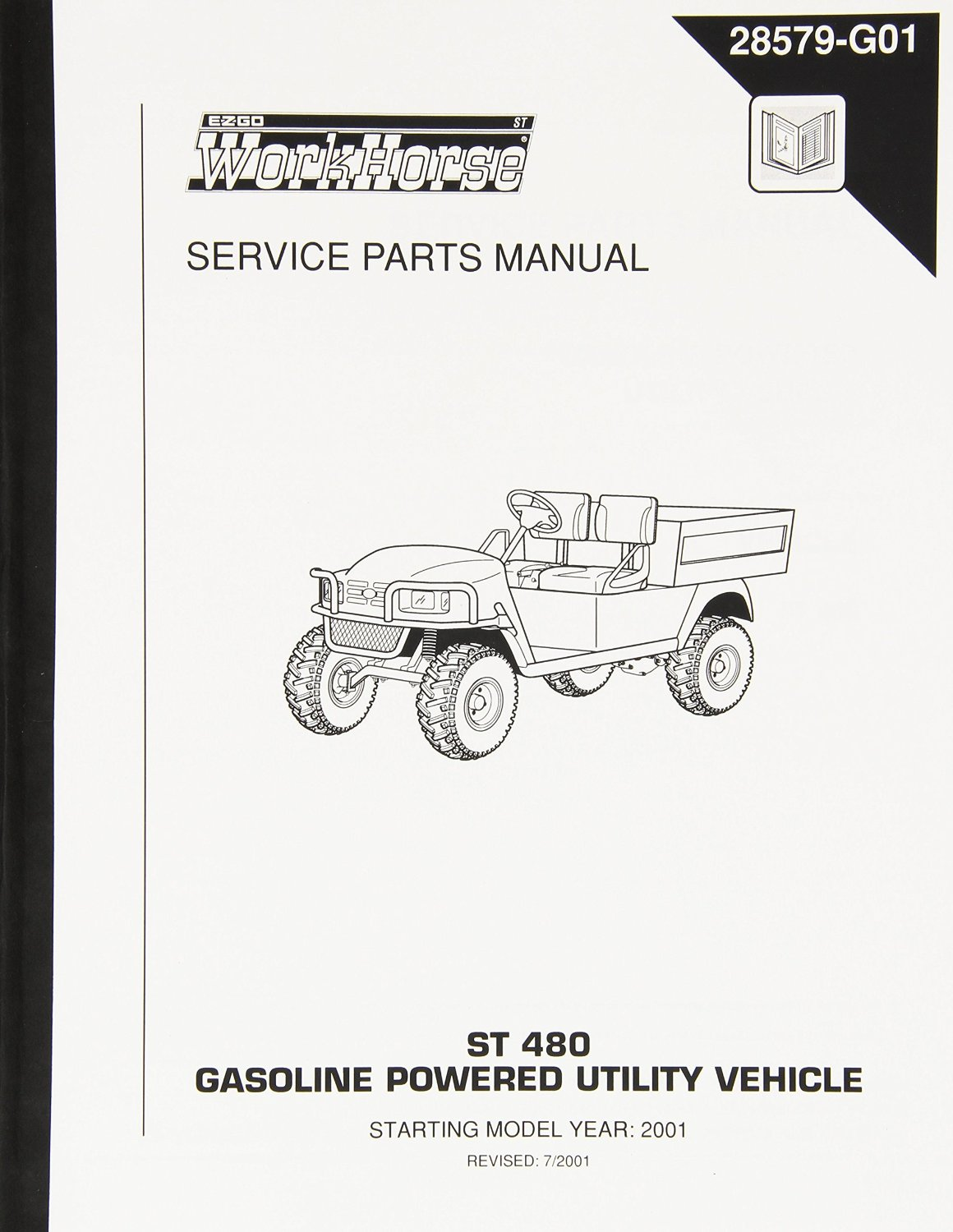 Get Quotations · EZGO 28579G01 2001-2002 Service Parts Manual for EZGO ST  480 Gasoline Powered Utility Vehicles