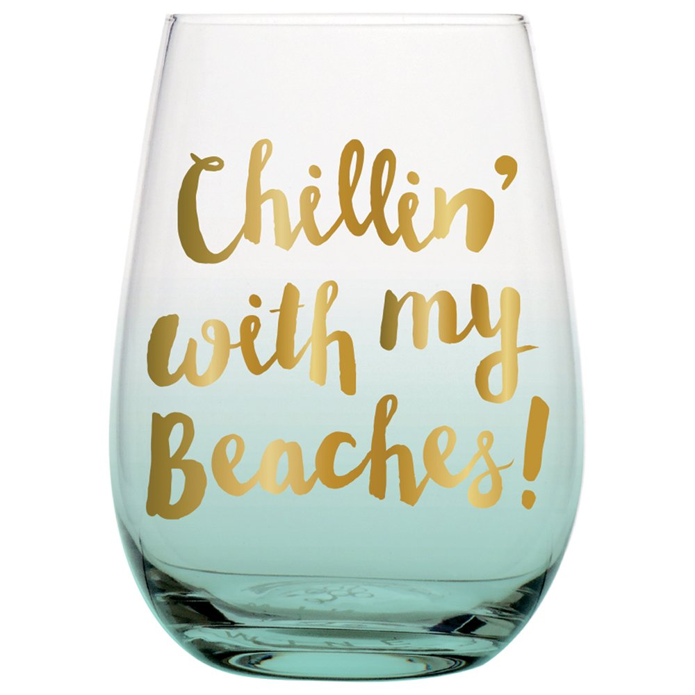 "20 oz Big Stemless Wine Glass with Funny Saying, ""Chillin' With My Beaches!"" printed with Gold Foil Metallic Print"