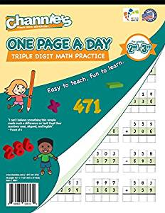 Channie's One Page A Day Triple Digit Math Workbook worksheet for 2nd grade math, 3rd grade mathrade Simply Tear Off On Page a Day For Math Repetition Exercise!