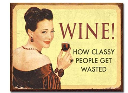 Wine How Classy People Get Wasted Drinking Distressed Stylish Nice Home Decor Retro Poster (50x76cm) Wall Sticker Free Shipping