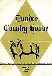 Dundee Country House Menu Route 72 East Dundee Illinois 1960's