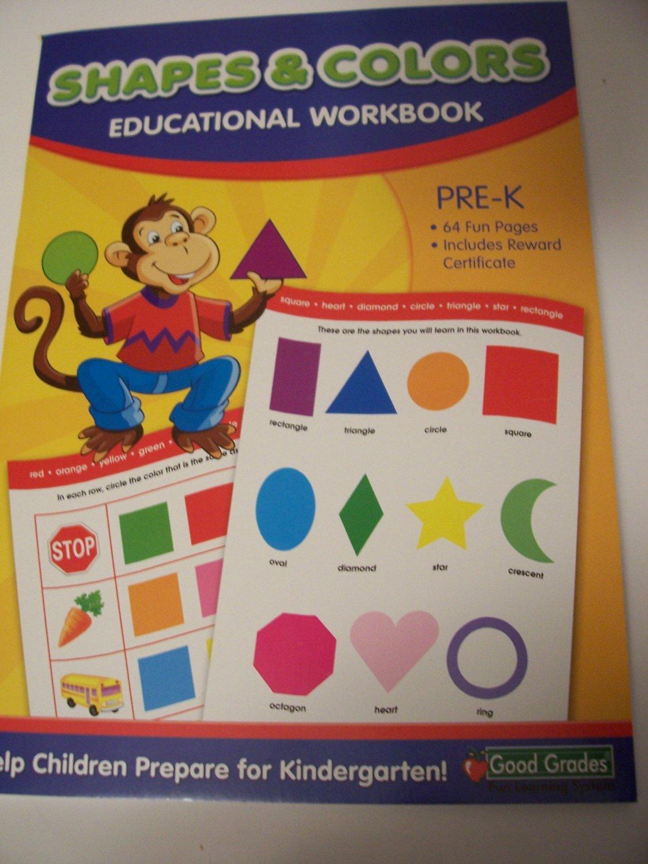 Good Grades Educational Workbook ~ Shapes & Colors (Pre-K) (Monkey Cover; 2012)