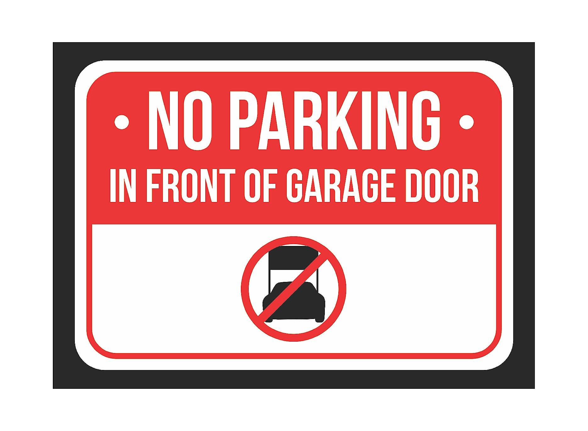 No Parking Do Not Block Garage Door Tow Zone 12x18 Aluminum Sign Made in USA UV